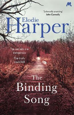 The Binding Song: A chilling thriller with a killer ending - Harper, Elodie