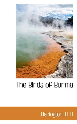 The Birds of Burma - H, Harington H