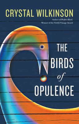 The Birds of Opulence - Wilkinson, Crystal