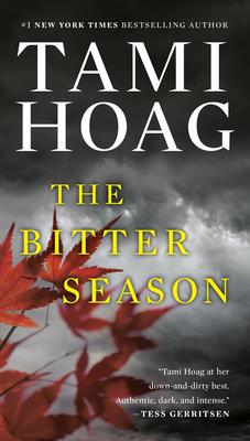 The Bitter Season - Hoag, Tami