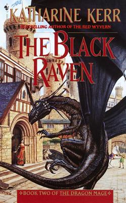 The Black Raven: Book Two of the Dragon Mage - Kerr, Katharine