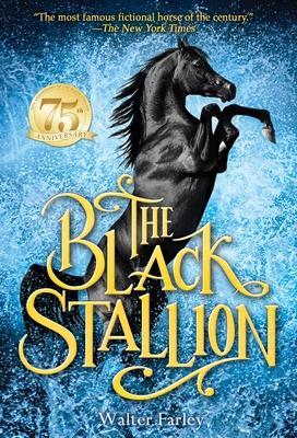 The Black Stallion - Farley, Walter