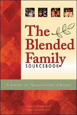 The Blended Family Sourcebook - Chedekel, David S, and O'Connell, Karen