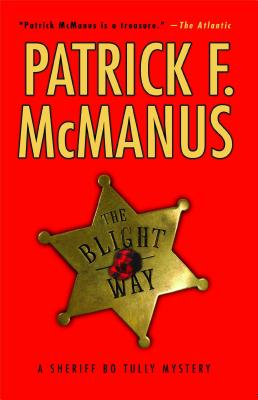 The Blight Way - McManus, Patrick F