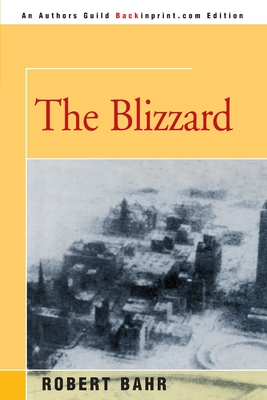 The Blizzard - Bahr, Robert