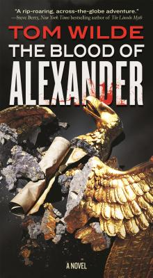 The Blood of Alexander - Wilde, Tom