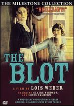 The Blot - Lois Weber; Phillips Smalley