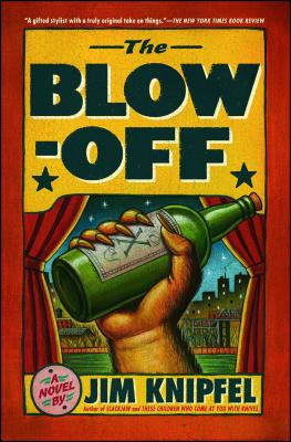 The Blow-Off - Knipfel, Jim