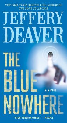The Blue Nowhere - Deaver, Jeffery, New