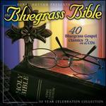 The Bluegrass Bible: 40 Bluegrass Gospel Classics
