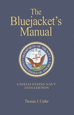 The Bluejacket's Manual - Cutler, Thomas J