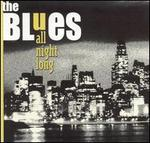 The Blues All Night Long