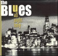 The Blues All Night Long - Various Artists
