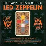 The Blues Roots of Led Zeppelin