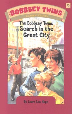 The Bobbsey Twins' Search in the Great City - Hope, Laura Lee