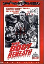The Body Beneath - Andy Milligan