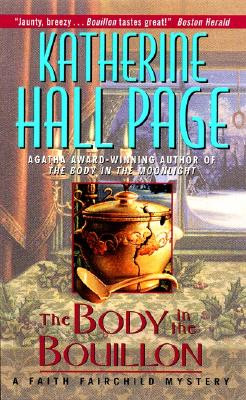 The Body in the Bouillon - Page, Katherine Hall