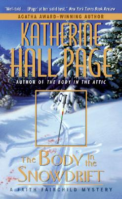 The Body in the Snowdrift - Page, Katherine Hall