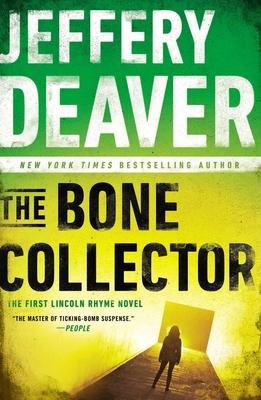 The Bone Collector - Deaver, Jeffery, New