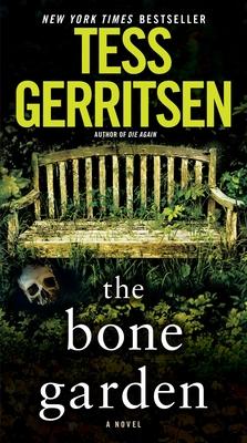 The Bone Garden - Gerritsen, Tess