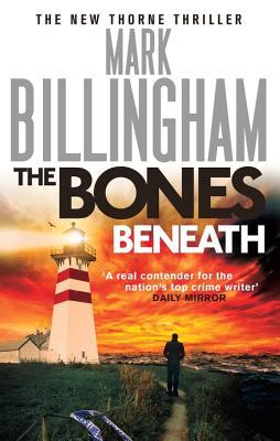 The Bones Beneath - Billingham, Mark