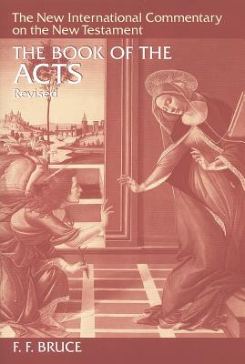 The Book of Acts - Bruce, F F