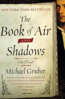 The Book of Air and Shadows - Gruber, Michael