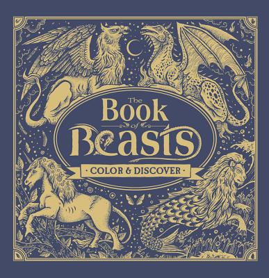The Book of Beasts: Color & Discover - Marx, Jonny