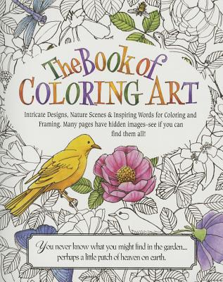The Book of Coloring Art - Product Concept Mfg Inc (Editor), and Product Concept Mfg, Inc (Editor)