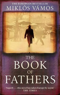 The Book Of Fathers - Vamos, Miklos