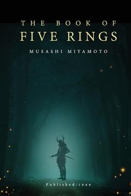 The Book of Five Rings - Miyamoto, Musashi
