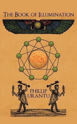 The Book of Illumination - Urantu, Phillip