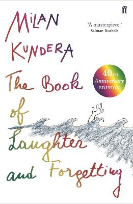 The Book of Laughter and Forgetting - Kundera, Milan