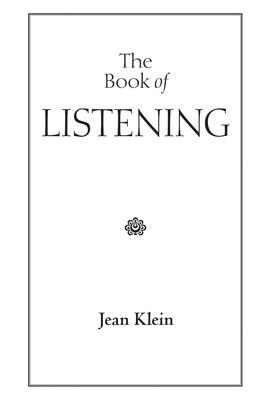 The Book of Listening - Klein, Jean