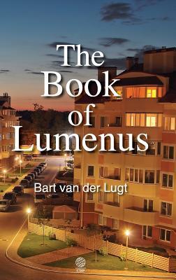 The Book of Lumenus - Van Der Lugt, Bart