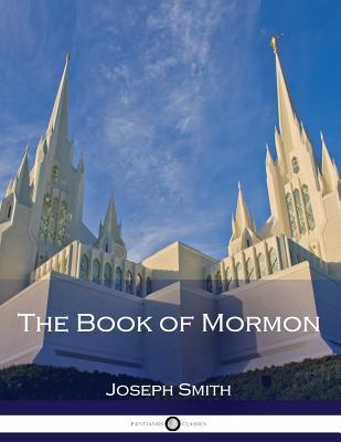 The Book of Mormon - Smith, Joseph, Dr.
