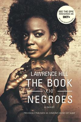 The Book of Negroes - Hill, Lawrence