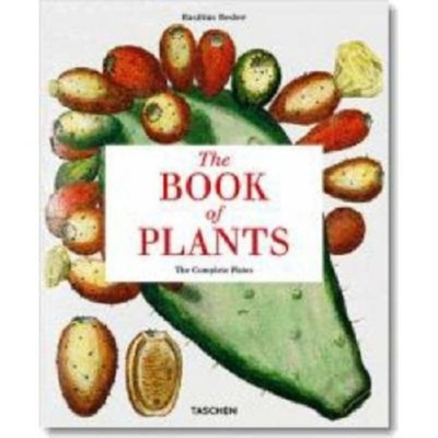 The Book of Plants: The Complete Plates - Besler, Basilius, and Littger, Klaus Walter (Introduction by), and Dressendorfer, Werner (Text by)