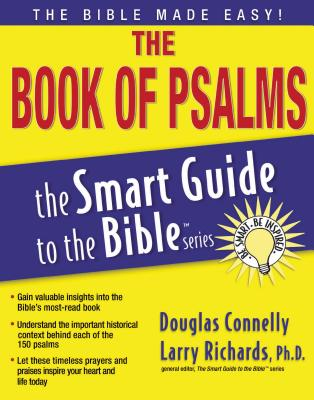 The Book of Psalms - Connelly, Douglas, and Richards, Larry, Dr. (Editor)
