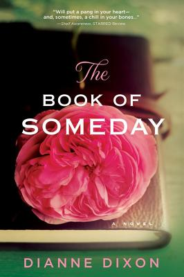 The Book of Someday - Dixon, Dianne