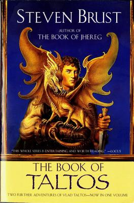 The Book of Taltos: Contains the Complete Text of Taltos and Phoenix - Brust, Steven