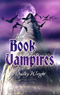 The Book of Vampires - Wright, Dudley