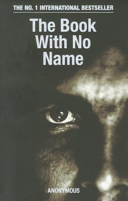 The Book With No Name - Anonymous