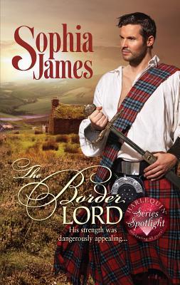 The Border Lord - James, Sophia