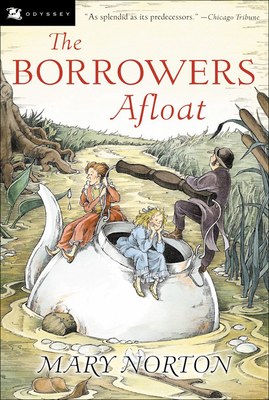 The Borrowers Afloat - Norton, Mary