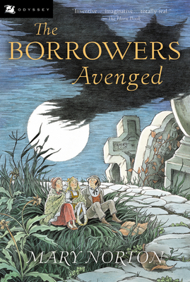The Borrowers Avenged - Norton, Mary