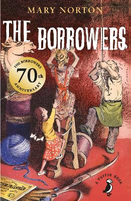 The Borrowers - Norton, Mary, and Bailey, Sian, and Elkin, Judith