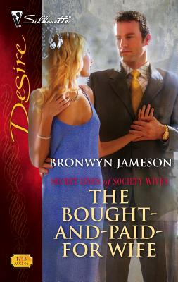 The Bought-And-Paid-For Wife - Jameson, Bronwyn