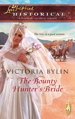 The Bounty Hunter's Bride - Bylin, Victoria