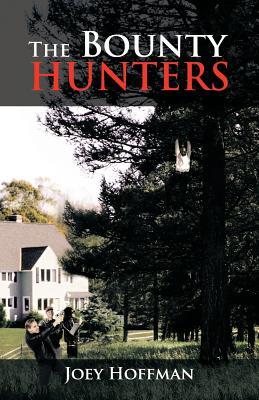 The Bounty Hunters - Hoffman, Joey